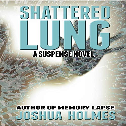 Shattered Lung audiobook cover art