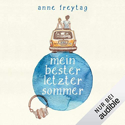 Mein bester letzter Sommer audiobook cover art