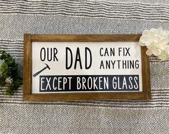 Not Branded Señal de regalo para papá con texto en inglés 'Dad Can Fix Anything'