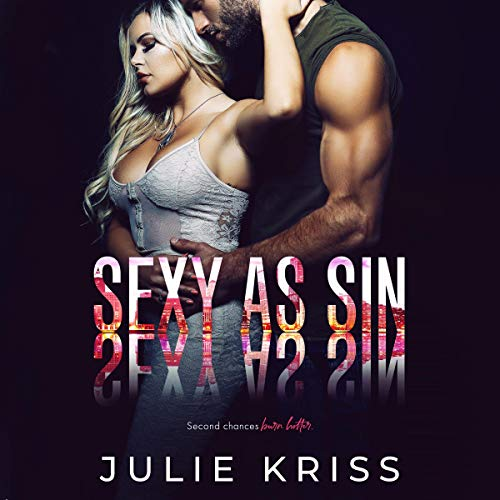Sexy as Sin Audiobook By Julie Kriss cover art