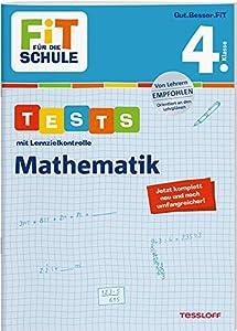 FiT FÜR DIE SCHULE. Tests mit Lernzielkontrolle. Mathematik 4. Klasse (Fit für die Schule / Das kann ich!)