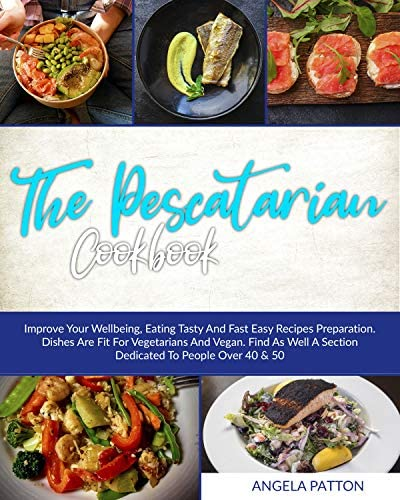 Improve Your Wellbeing Eating Tasty And Fast Easy Recipes Preparation Dishes Are Fit For Vegetarians product image
