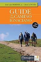 Guide to the Camino Ignaciano