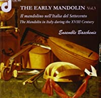The Early Mandolin, Vol.3: I