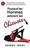 Pourquoi Les Hommes Adorent Les Chieuses : Why Men Love Bitches - French Edition