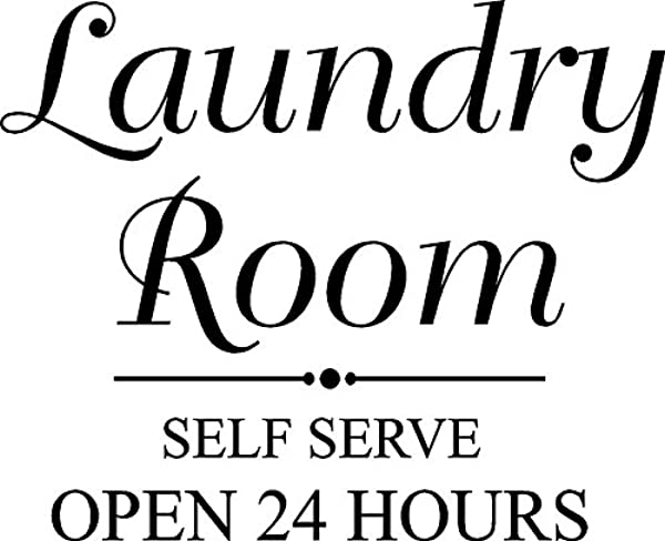 CreativeSignsnDesigns Laundry Room Self Serve Open 24 Hours Vinyl Door Wall Decal Black
