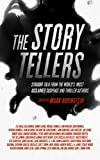Image of The Storytellers: Straight Talk from the World's Most Acclaimed Suspense & Thriller Authors