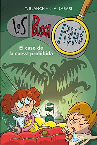 El caso de la cueva prohibida (Serie Los BuscaPistas 10)