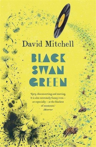 Black Swan Green by David Mitchell (2007-04-02)