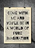 Willy Wonka - Come With Me Quote Art - Authentic Upcycled Dictionary Art Print - Home or Office Decor (D30)