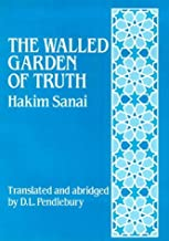 The Walled Garden of Truth: The Hadiqa (English and Persian Edition)