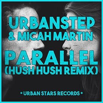 Parallel (Hush Hush Remix)