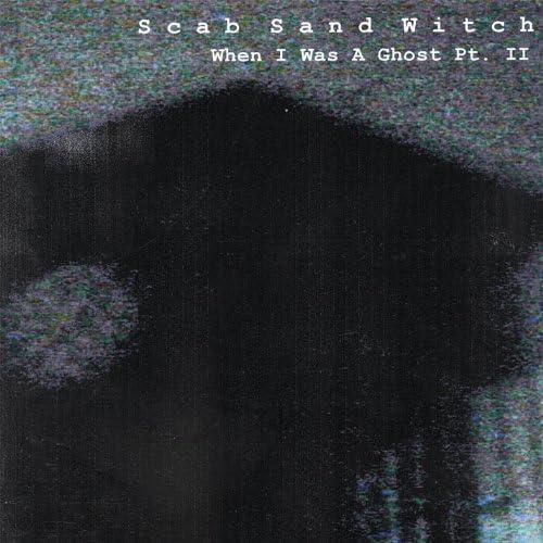 Scab Sand Witch