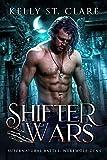 Shifter Wars: Supernatural Battle (Werewolf Dens Book...