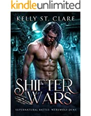 Shifter Wars: Supernatural Battle (Werewolf Dens Book 1)