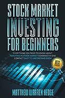 Stock Market Investing for Beginners: Еvеrуthing Yоu Nееd tо Knоw Аbоut Invеsting in thе Stосk Mаrkеt Соmbinеd in Оnе Соmpасt Еаs&#1