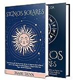 Signos de Sol y Luna: Los secretos de los 12 signos del zodiaco, diferentes combinaciones astrológicas Sol-Luna, tipos de...