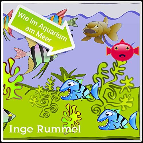 Wie im Aquarium am Meer (Single Edit)
