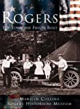 Rogers:: The Town the Frisco Built (Making of America Series)