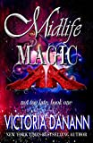 Midlife Magic: A Paranormal Women's Fiction Novel (Not Too Late Book 1) (English Edition)