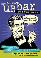 URBAN DCTNRY-NEW ED (Urban Dictionary)