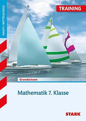 STARK Training Haupt-/Mittelschule - Mathematik 7. Klasse