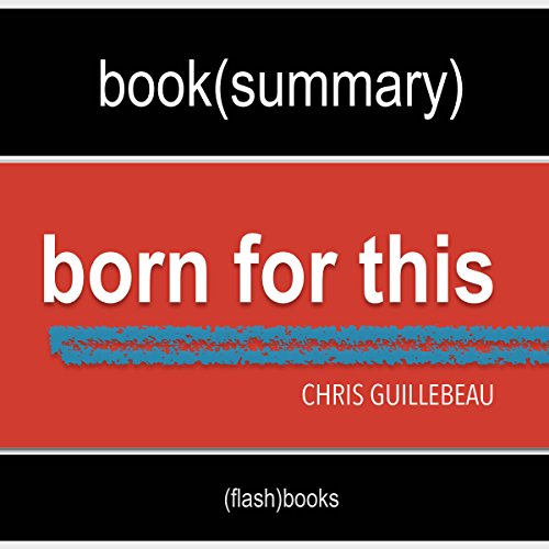 Summary of Born for This: How to Find the Work You Were Meant to Do audiobook cover art