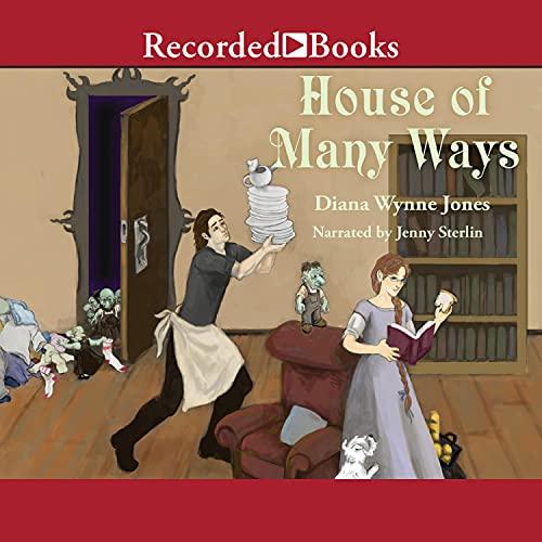House of Many Ways Audiobook By Diana Wynne Jones cover art