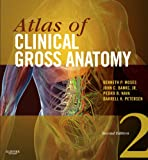 Atlas of Clinical Gross Anatomy E-Book: With STUDENT CONSULT Online Access (English Edition)