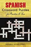 Spanish Crossword Puzzles for Practice and Fun (Dover Dual Language Spanish)