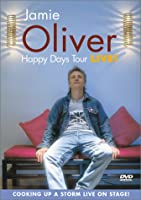 Jamie Oliver: Happy Days Tour [DVD]