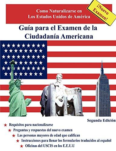 Guía para el Examen de la Ciudadanía Americana, Segunda Edición (Spanish Edition)