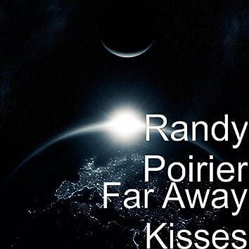 Far Away Kisses