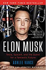 Elon Musk: Tesla, SpaceX, and the Quest for a Fantastic Future ペーパーバック