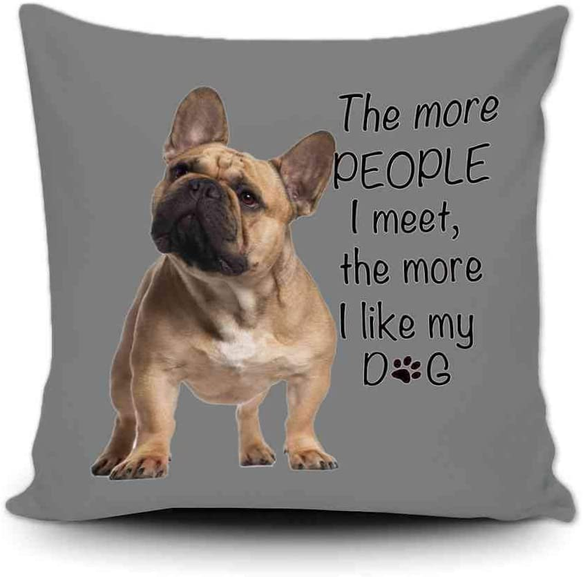 Direct stock discount GUGLILI French Bulldog Pet Throw Pillow The Great interest I More People Cover