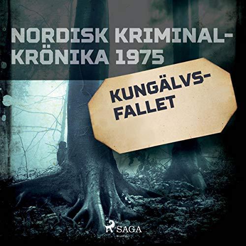 Kungälvs-fallet audiobook cover art