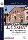 Corso leader. Manuale di evangelizzazione delle cellule parrocchiali