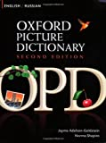 Oxford Picture Dictionary English-Russian: Bilingual Dictionary for Russian speaking teenage and adult students of English (Oxford Picture Dictionary 2E)