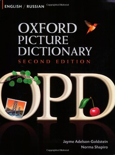 Compare Textbook Prices for Oxford Picture Dictionary English-Russian: Bilingual Dictionary for Russian speaking teenage and adult students of English Oxford Picture Dictionary 2E 2nd ed. Edition ISBN 9780194740173 by Adelson-Goldstein, Jayme,Shapiro, Norma