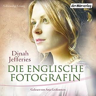 Die englische Fotografin                   Autor:                                                                                                                                 Dinah Jefferies                               Sprecher:                                                                                                                                 Anja Gräfenstein                      Spieldauer: 11 Std. und 21 Min.     15 Bewertungen     Gesamt 3,9