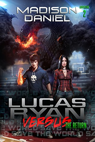Lucas Ryan Versus: The Return (The Lucas Ryan Versus Series Book 2) (English Edition)