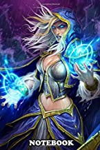 """Notebook: Jaina Proudmoore , Journal for Writing, College Ruled Size 6"""" x 9"""", 110 Pages"""