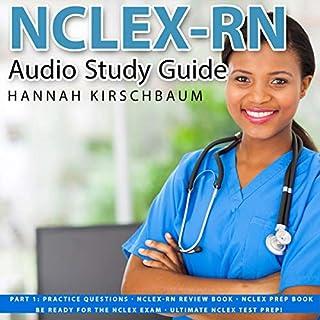 NCLEX Audio Study Guide Part 1: Practice Questions audiobook cover art