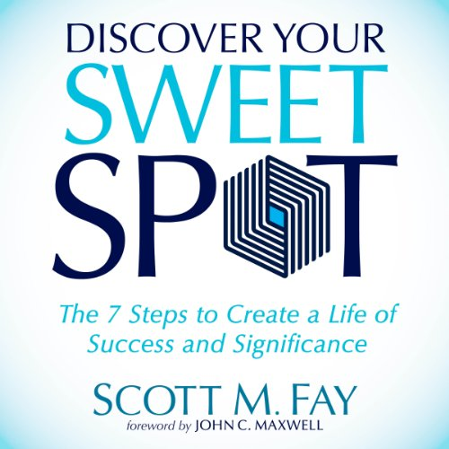 Discover Your Sweet Spot audiobook cover art
