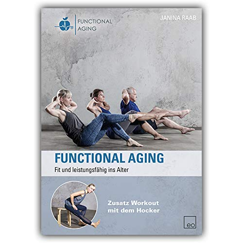 Functional Aging (DVD) Fit und leistungsfähig ins Alter - Senioren Fitness, Training im Alter
