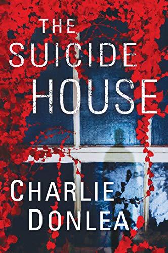 La casa del suicidio de Charlie Donlea