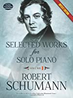 Selected Works for Solo Piano Urtext Edition: Volume I (Dover Music for Piano)