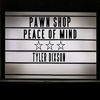 Pawn Shop Peace of Mind