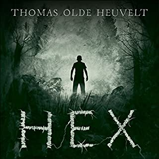 HEX                   By:                                                                                                                                 Thomas Olde Heuvelt                               Narrated by:                                                                                                                                 Jeff Harding                      Length: 14 hrs and 20 mins     31 ratings     Overall 4.0