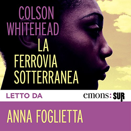 La ferrovia sotterranea audiobook cover art